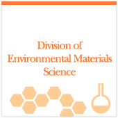Division of Environmnetal Material Science